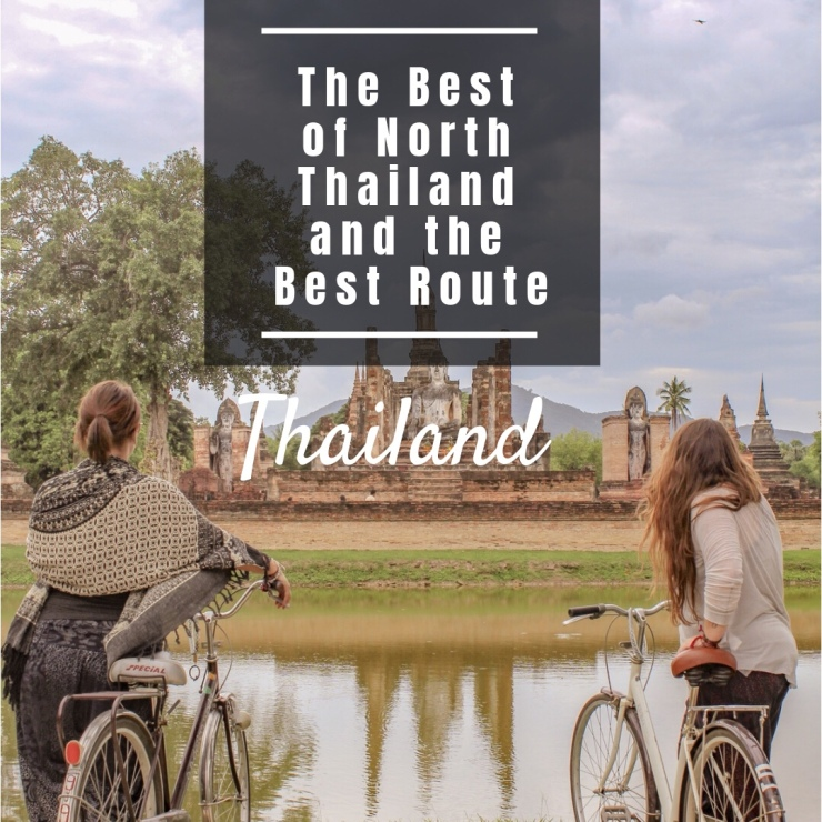 The Best of North Thailand and the Best Route